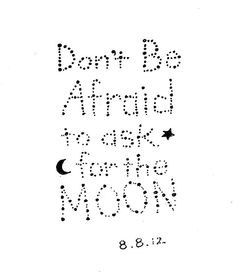 Don't be afraid to ask for the moon